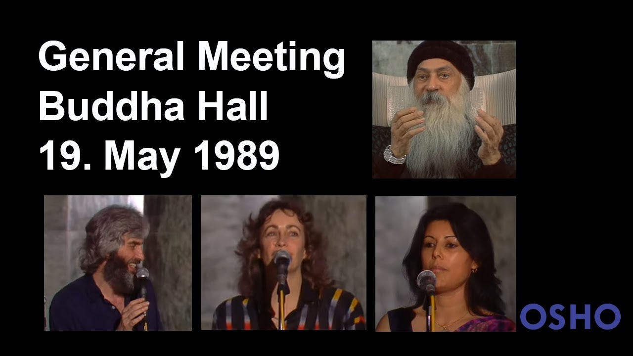 OSHO: General Meeting Buddha Hall 19. May 1989