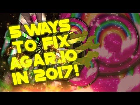 5 Ways To Fix Agar.io in 2017!