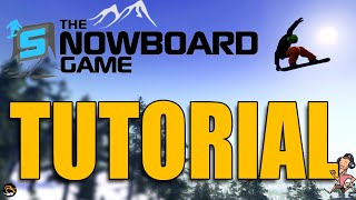 The Snowboard Game TUTORIAL - Beginner