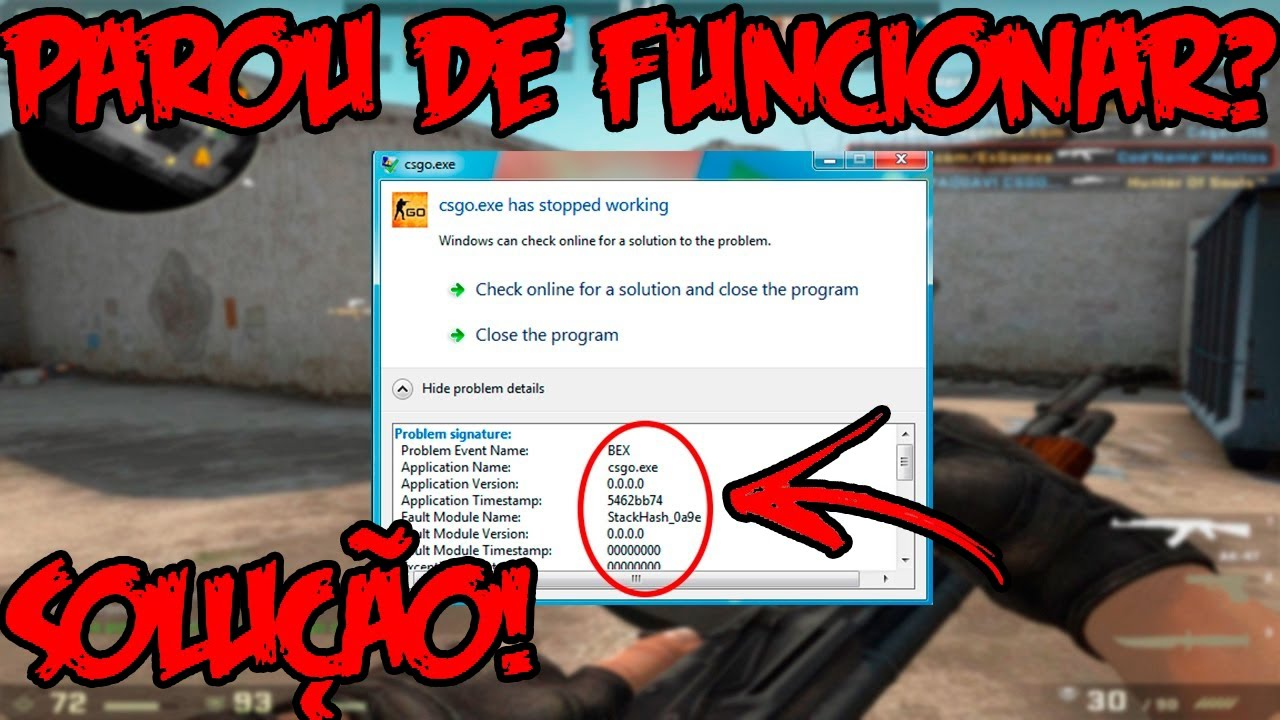 CS:GO Stopped working? See the possible causes! - CS:GO tutorial # 11