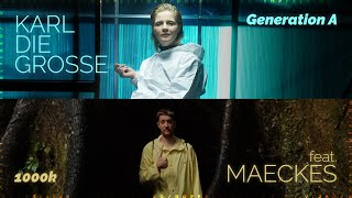 Karl die Grosse - Generation A / 1000 K feat. Maeckes (Official Music Video)