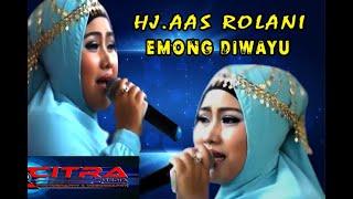 Video EMONG DIWAYU Voc. Hj. Aas Rolani live Nirwana Mandala download MP3, 3GP, MP4, WEBM, AVI, FLV Juni 2018