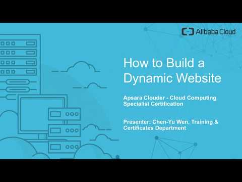 Alibaba Cloud Webinar: How to Build a Dynamic Website