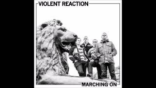 VIOLENT REACTION - 04 - Bored To Death - MARCHING ON LP
