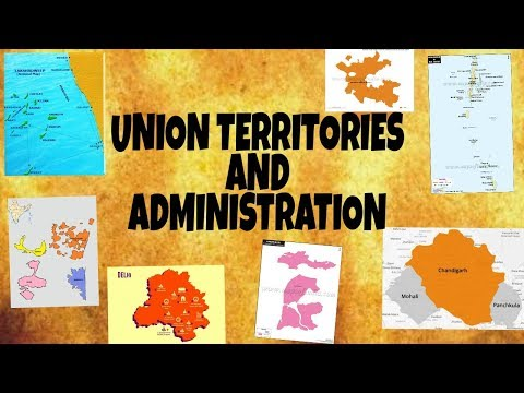 Union Territories and their Administration Indian Polity for UPSC and TNPSC
