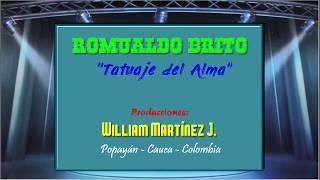 Tatuaje del Alma - Romualdo Brito (KARAOKE)
