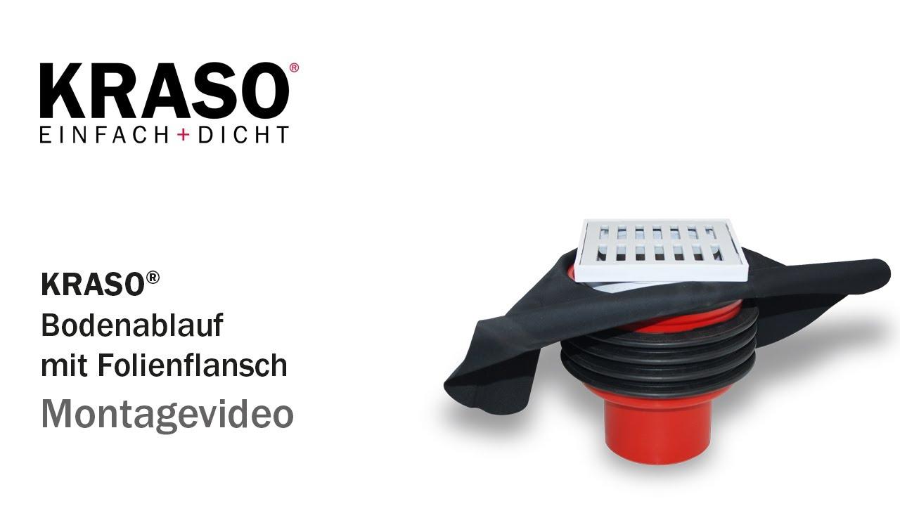 Super Montagevideo KRASO Bodenablauf mit Folienflansch - MPA geprüft bis HP66