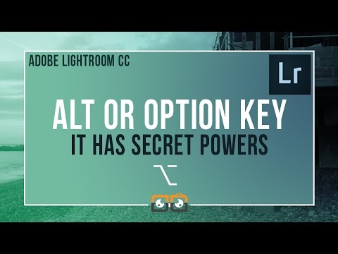 Alt or Option Key Lightroom Secrets