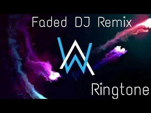 Alan Walker Faded Dj Remix Ringtone 2018 Youtube