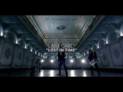 "Last Card - ""Lost in Time"" Videoclip"