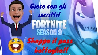 Fortnite season 9! Shoppo pass battle !