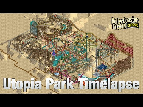 Roller Coaster Tycoon Classic Uptopia Park Timelapse  