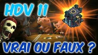 HDV 11 ANNONCÉ POUR JUILLET ! FAKE OU PAS ? Clash of clans Fr