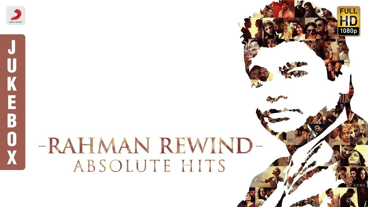 Rahman Rewind - Absolute Hits | A R Rahman Tamil Hit Songs | Latest Tamil Songs