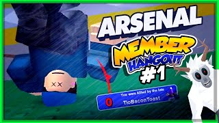 A Door In Your Face | Roblox Arsenal | Member/Sponsor Hangout # 1 PART 01 - #YetiSquad