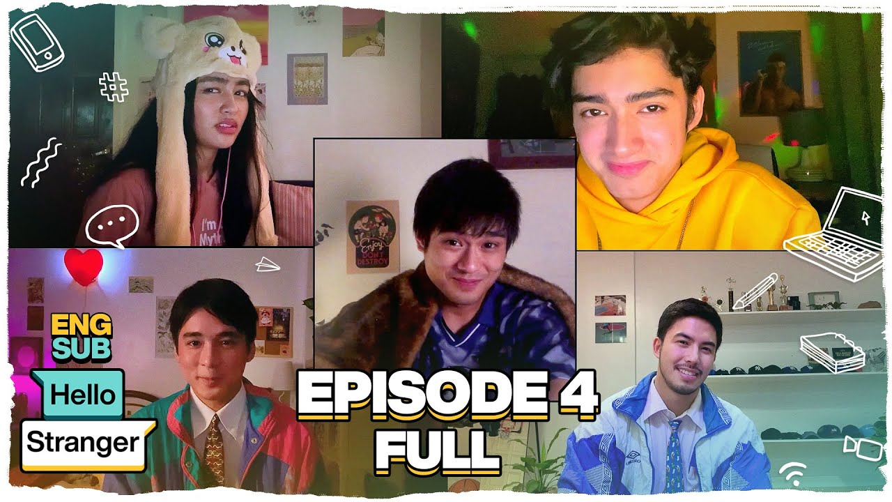 Hello Stranger FULL Episode 4 | Tony Labrusca, JC Alcantara & Vivoree Esclito | Hello Stranger