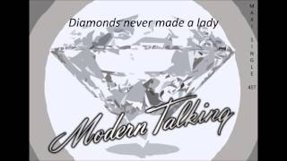 Modern Talking - Diamonds never made a lady (Maxi single version)