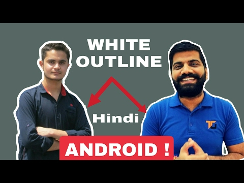 How to make outline on photo like technical guruji with andr