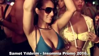 Samet Yıldırım - Insomnia Promo 2016 mp3 indir