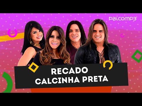 Recado Calcinha Preta | Palco MP3