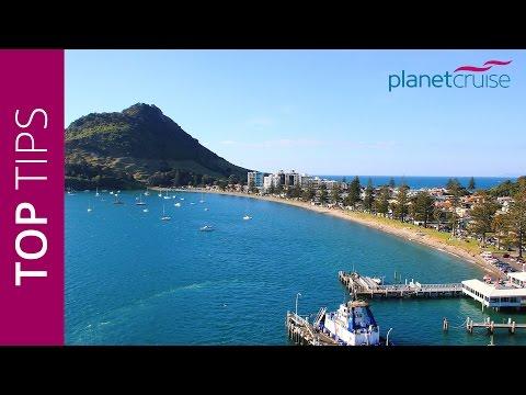Keith's Top Tips - Tauranga, New Zealand   Planet Cruise