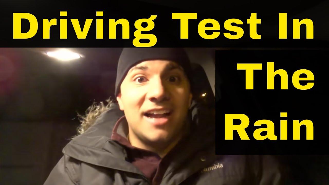 taking drivers test in rain