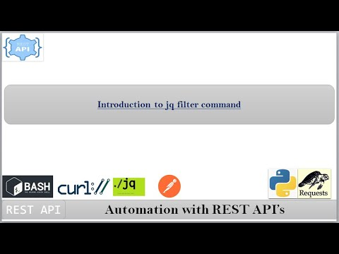 Basics Of Jq Filter Command | Automation With REST API's | Parse The Curl Command Output