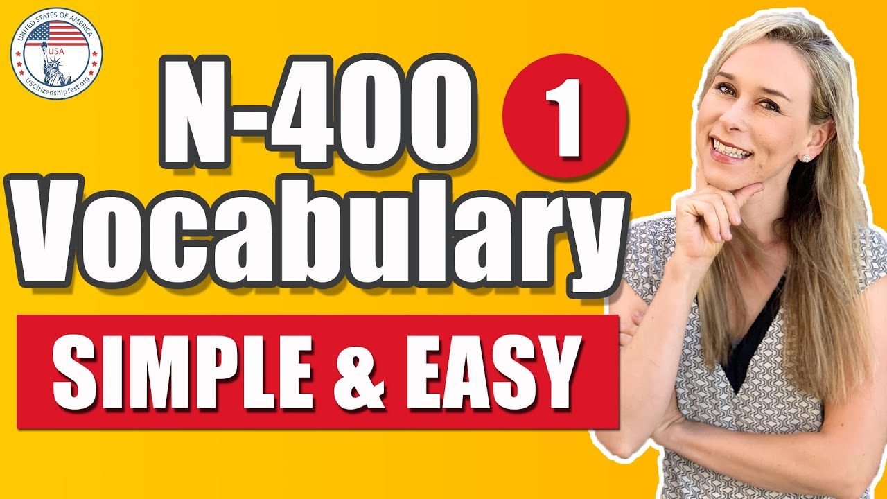 N 400 words and definitions you must know | SIMPLE AND EASY TO REMEMBER Part 1