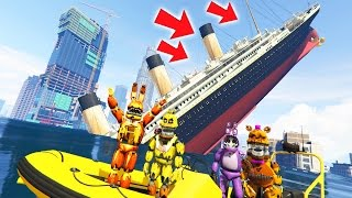 animatronics vs sinking titanic tsunami mod gta 5 mods for kids fnaf funny moments