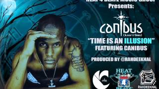"Canibus - ""Time Is An Illusion"" Prod By Rahdeekhal NEW 2015 Exclusive!!"