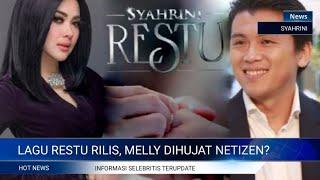 SYAHRINI RILIS LAGU RESTU, MELLY DIHUJAT❓