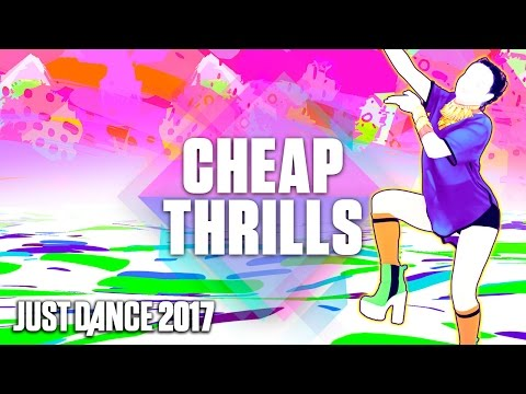 Just Dance 2017: Cheap Thrills by Sia Ft. Sean Paul - Official Track Gameplay [US]