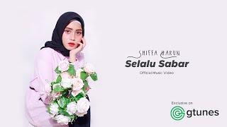 Download SHIFFAH HARUN  -  SELALU SABAR (Official Music Video)  ORIGINAL SHIFFAH HARUN