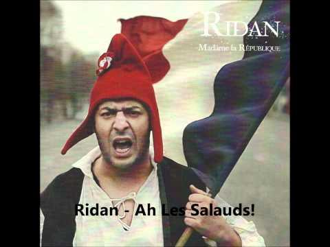 Ridan - Ah Les Salauds!