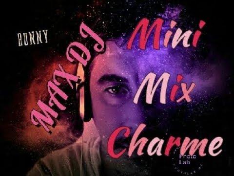 MINI MIX CHARME BY MAX DJ