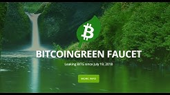 Bitcoin Green Faucets and POS Pool /  #1 Road to 1BTCGreen