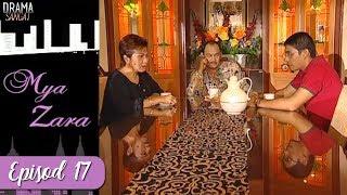 Mya Zara | Episod 17