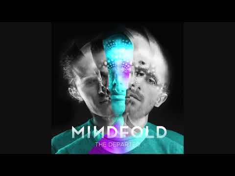 Mindfold - The Departed ᴴᴰ