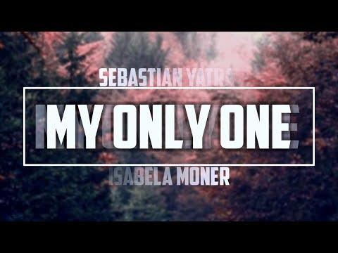 My Only One Sub Español - Sebastián Yatra Isabela Moner