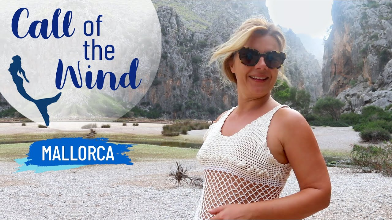 Ep87 CALL OF THE WIND Cala Calobra_Mallorca Sailing My Life