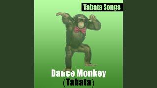 Dance Monkey (Tabata)