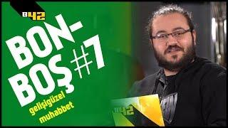 42 DAKİKALIK JAHREIN BELGESELİ | Bonboş #7 w/ Jahrein