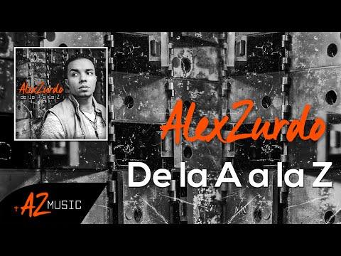 Alex Zurdo - De la A a la Z (Audio)