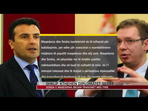 Serbia e Maqedonia zbusin tensionet mes tyre - News, Lajme - Vizion Plus