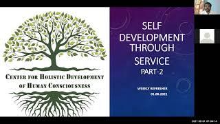 49th Refresher - Self Development through Service Part-2 by Amma Sreenivas - 01-08-2021