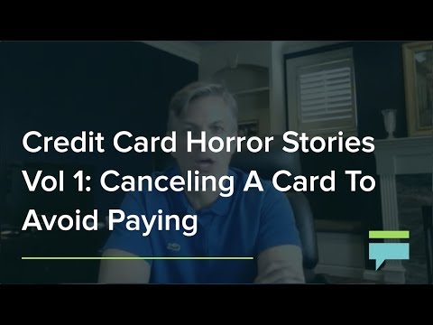 Credit Card Horror Stories Vol Canceling Card To Avoid Paying For Bad Service
