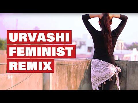 Urvashi Feminist Remix   Breakthrough