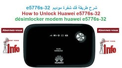 how to unlock huawei e5776s-32 شرح طريقة فك شفرة موديم