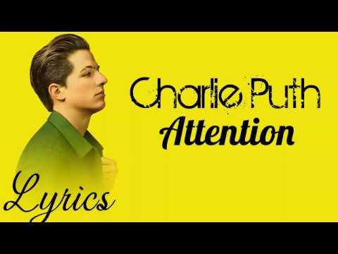 charlie puth attention (lyrics video)