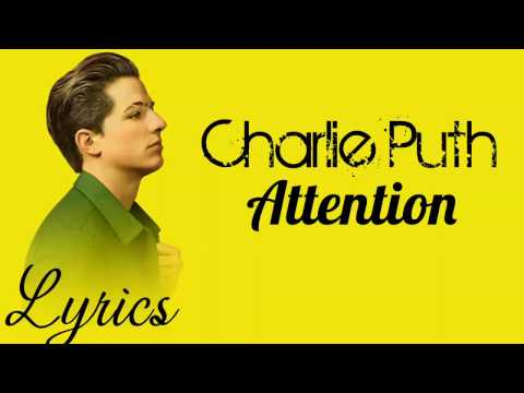 charlie puth attention (lyrics video)